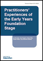 Practitioners' Experiences of the Early Years Foundation Stage