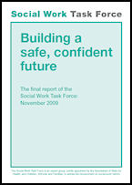 Building a safe, confident future - The final report of the Social Work Task Force