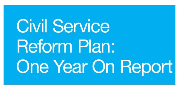 Civil Service Reform Plan: One Year On report