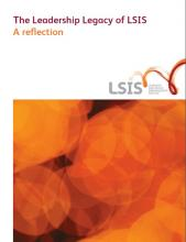 LSIS Leadership legacy: A reflection