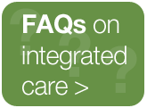 Frequently asked questions on integrated care