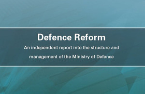 'Independent report praises MOD reform'