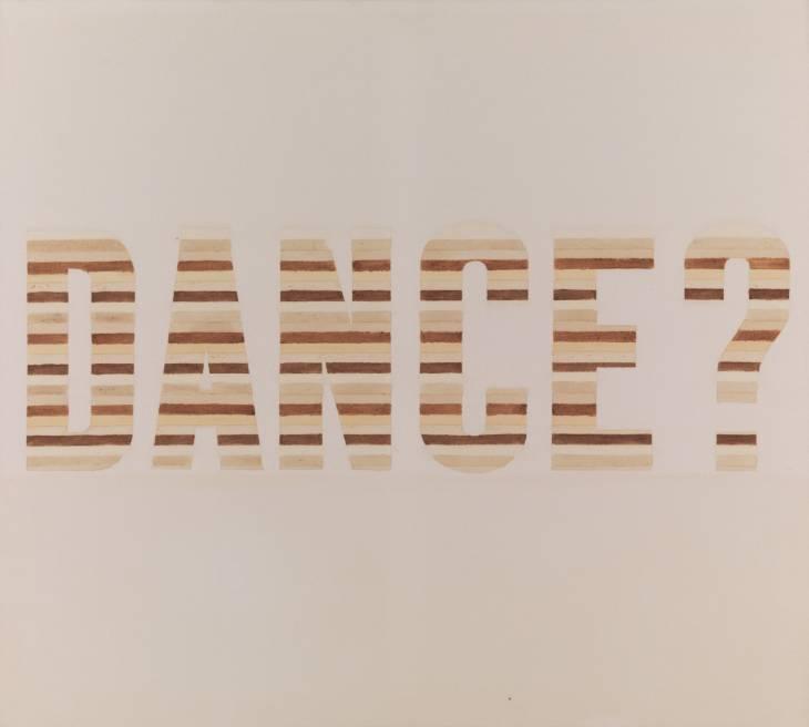 Edward Ruscha, 'DANCE?' 1973