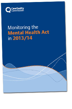 Cover of the Monitoring the Mental Health Act in 2013/14 report