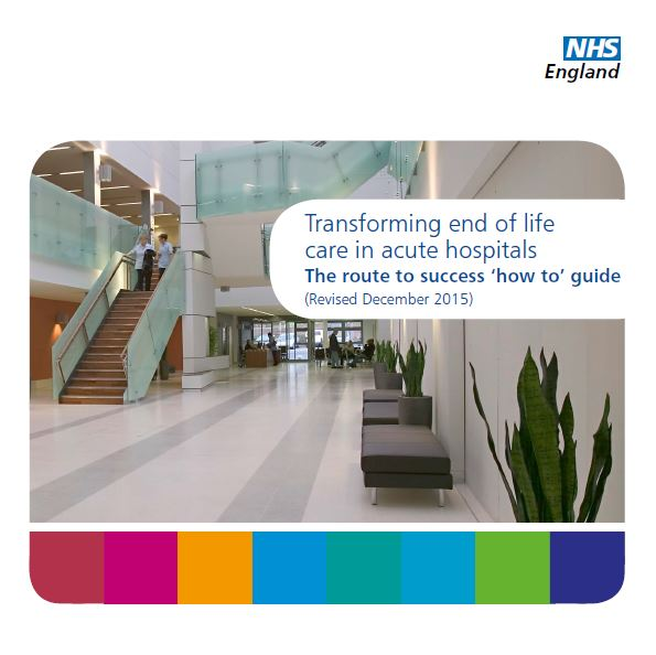 Transforming end of life care in acute hospitals - 'How to' guide