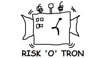 Risk-o-tron