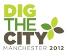 Dig the City Manchester 2012