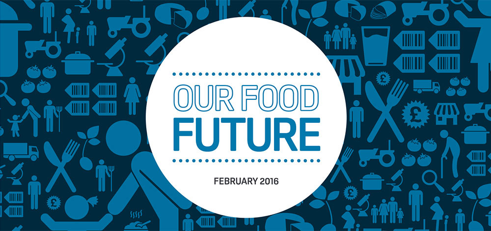 Our Food Future February 2016